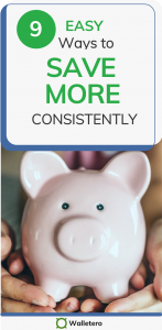 Easy ways to save more consistently