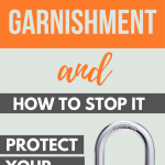 What is a garnishment and how to stop it