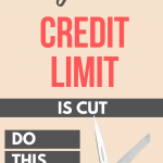 What to do when your credit limit is cut by surprise