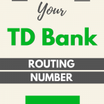 How to Find Your TD Bank Routing Number